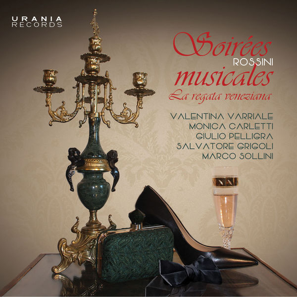 Valentina Varriale - Rossini: Soirées musicales & Other Works