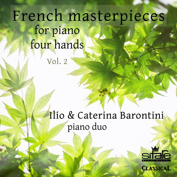 Ilio Barontini - French Masterpieces for Piano Four Hands, Vol. 2
