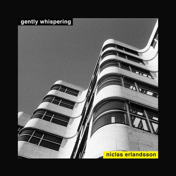 Niclas Erlandsson - Gently Whispering