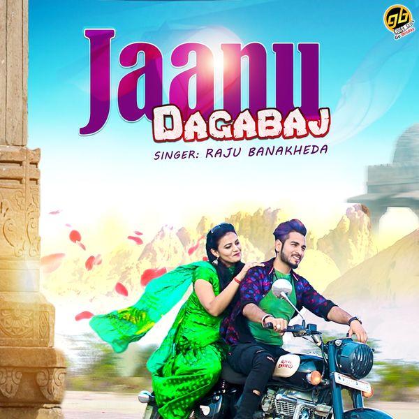 Raju Banakheda - Jaanu Dagabaj