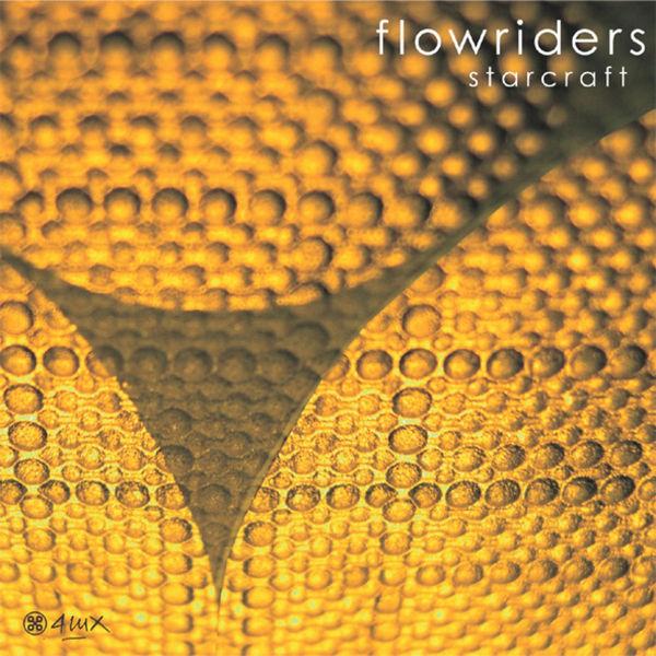 Flowriders - Starcraft