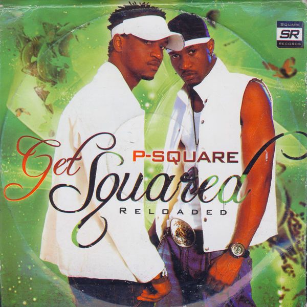 P Square - Get Squared: Reloaded