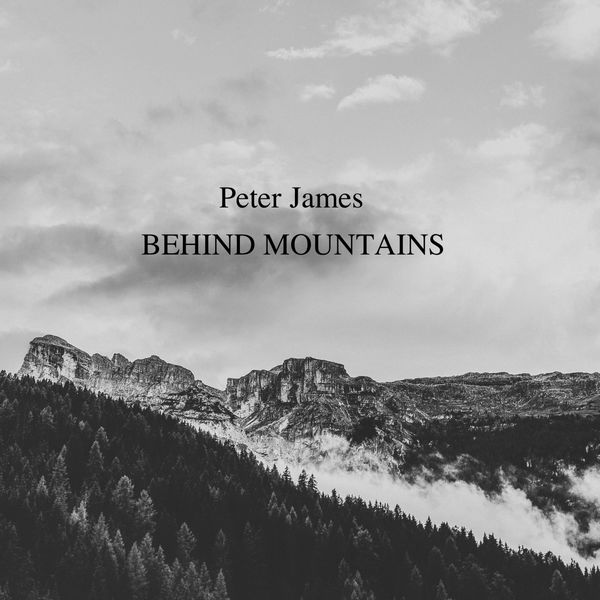 Peter James - Behind Mountains