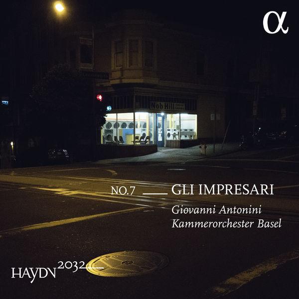 Giovanni Antonini - Haydn 2032, Vol. 7 :  Gli impresari