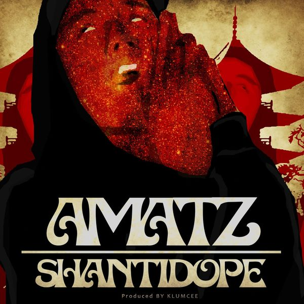 Amatz | Shanti Dope to stream in hi-fi, or to download in True CD
