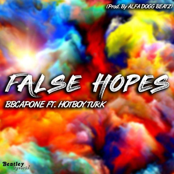 Bbcapone - False Hopes