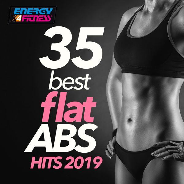 Various Artists - 35 Best Flat ABS Hits 2019 (35 Tracks For Fitness & Workout)