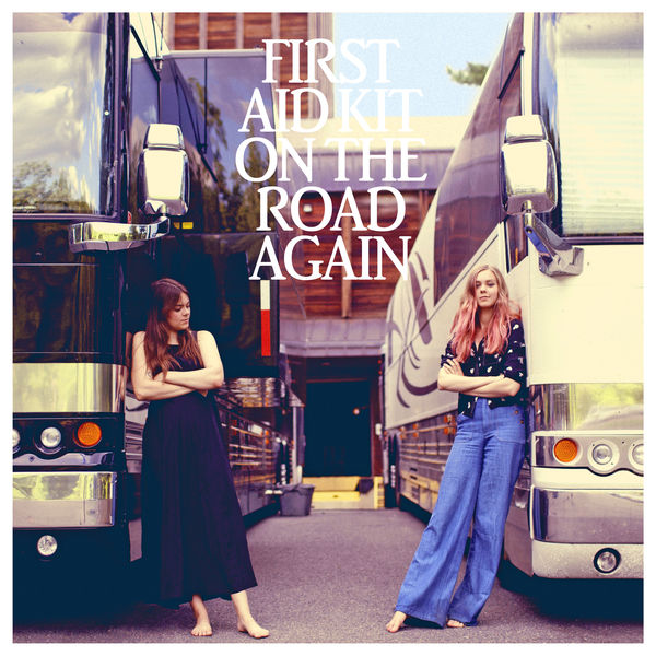 First Aid Kit - On the Road Again