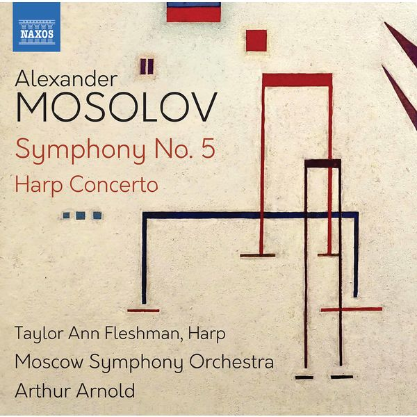 Moscow Symphony Orchestra - Mosolov: Symphony No. 5 & Harp Concerto