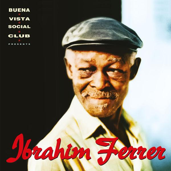 Ibrahim Ferrer - Ibrahim Ferrer (Buena Vista Social Club Presents)