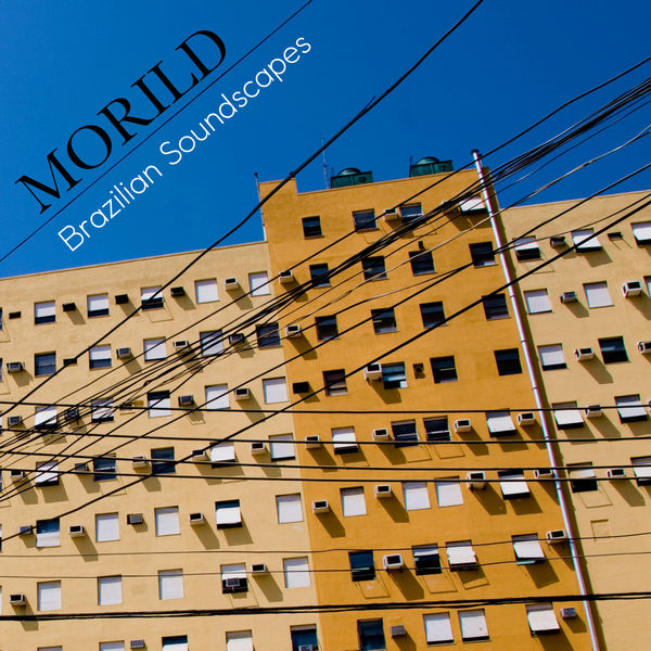 Morild - Brazilian Soundscapes