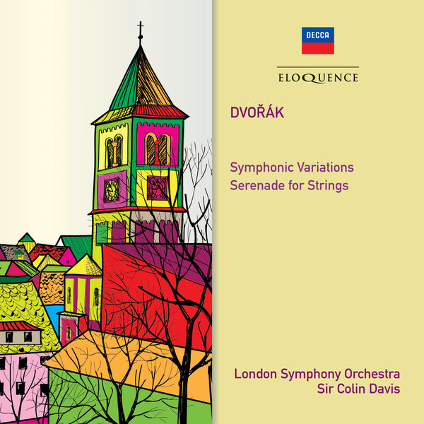 Sir Colin Davis - Dvořák : Symphonic Variations - Serenade for Strings