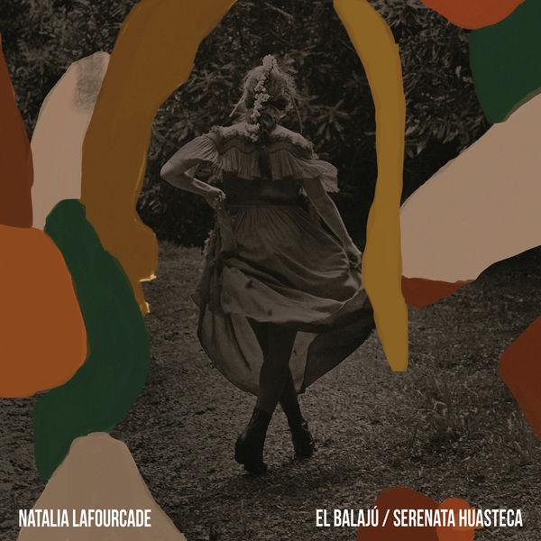 Natalia Lafourcade - El Balajú / Serenata Huasteca
