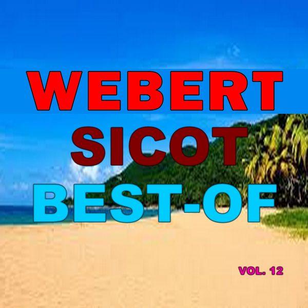Webert Sicot - Best-of webert sicot (Vol. 12)