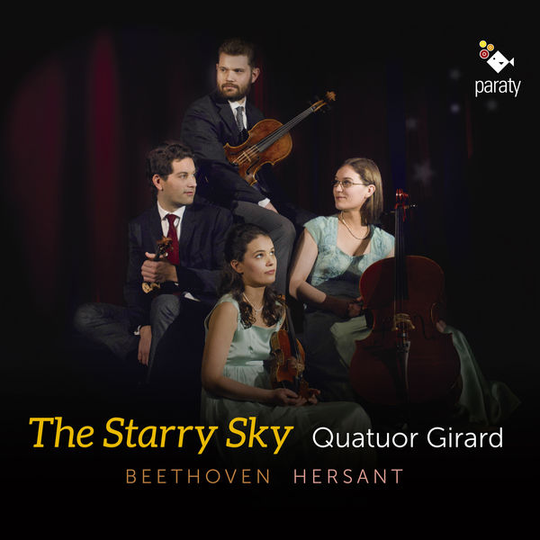 Quatuor Girard - The Starry Sky (Beethoven - Hersant)