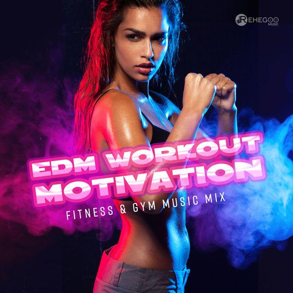 Album EDM Workout Motivation - Fitness & Gym Music Mix
