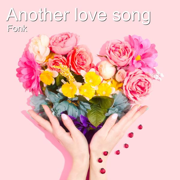 Fonk - Another Love Song