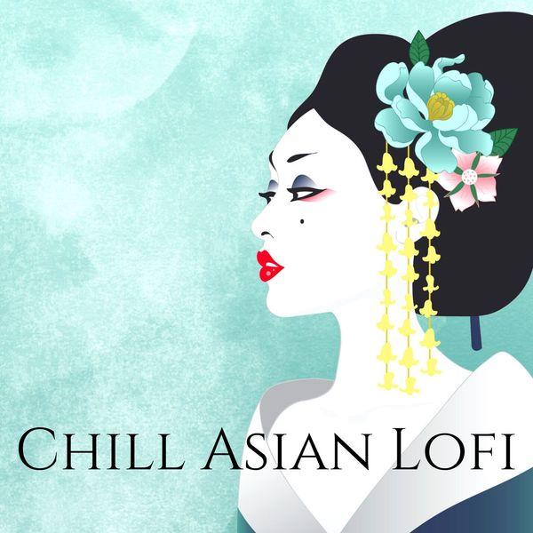 Oriental Music Zone - Chill Asian Lofi: Beautiful Oriental Music, Koto Music & Shakuhachi Music