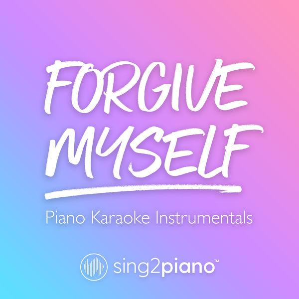 Sing2Piano - Forgive Myself