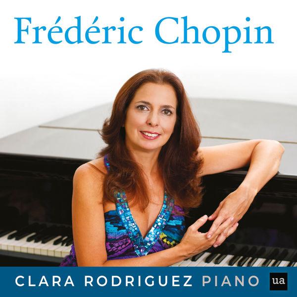Clara Rodriguez - Frédéric Chopin: Clara Rodriguez, Piano