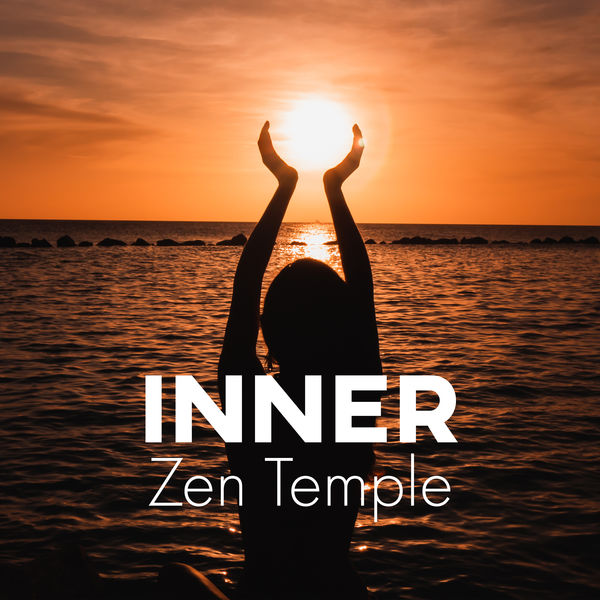Odyssey for Relax Music Universe - Inner Zen Temple – Achieve Balance and Serenity in Your Soul with This Spiritual New Age Music for Meditation