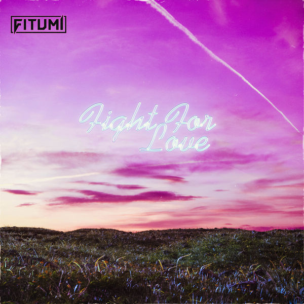 FITUMI - Fight For Love