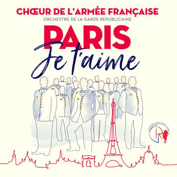Choeur De L'armee Francaise - Paris je t'aime - Les Champs Elysées (Chorus)
