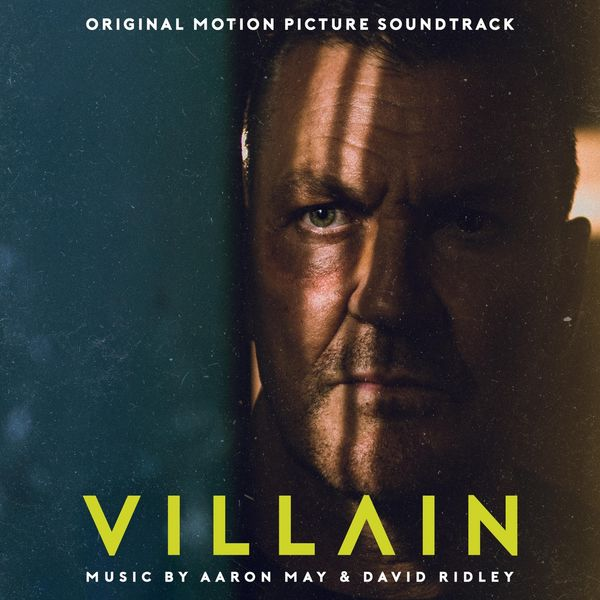 Aaron May - Villain (Original Motion Picture Soundtrack)