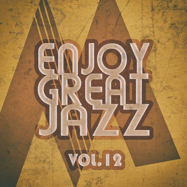 Various Artists - Enjoy Great Jazz, Vol. 12
