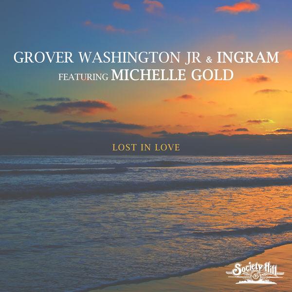 Grover Washington Jr. - Lost in Love