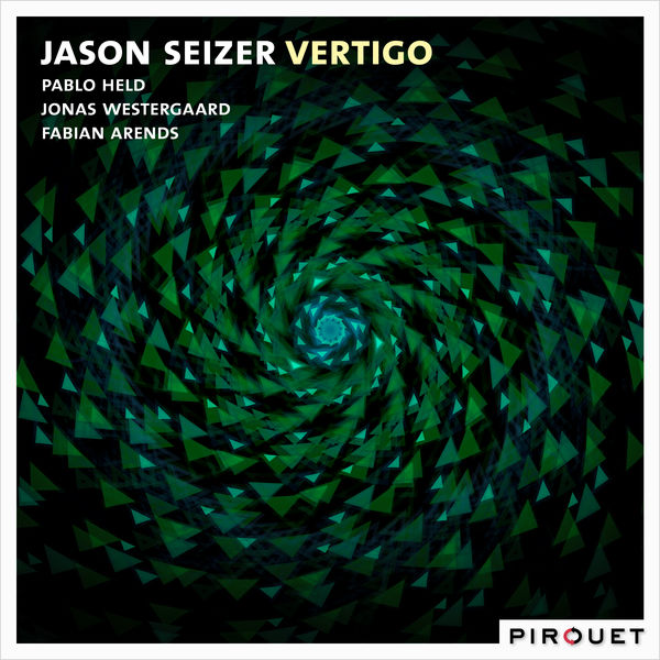 Jason Seizer - Vertigo