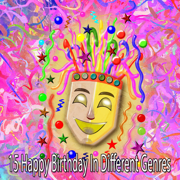 Happy Birthday Party Crew - 15 Happy Birthday in Different Genres