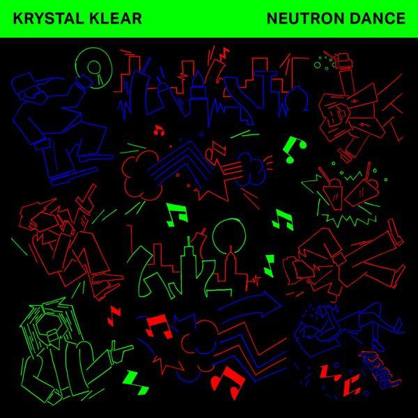 Krystal Klear - Neutron Dance (Edit)