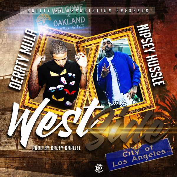Westside (feat  Nipsey Hussle)   Derrty Mula – Download and