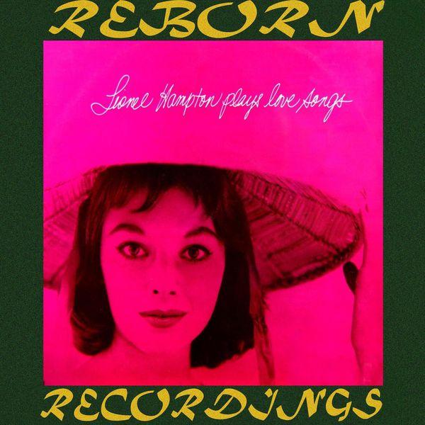 Lionel Hampton - Lionel Hampton Plays Love Songs (HD Remastered)