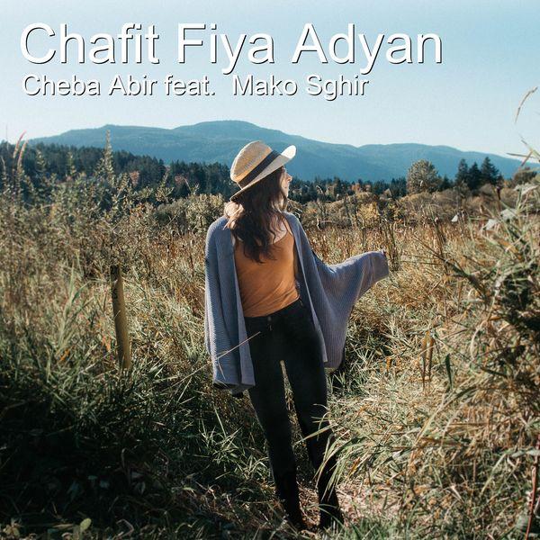 Cheba Abir - Chafit Fiya Adyan