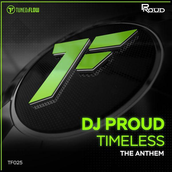 Dj Proud - Timeless (The Anthem)