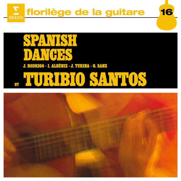 Turibio Santos - Spanish Dances, Vol. 1