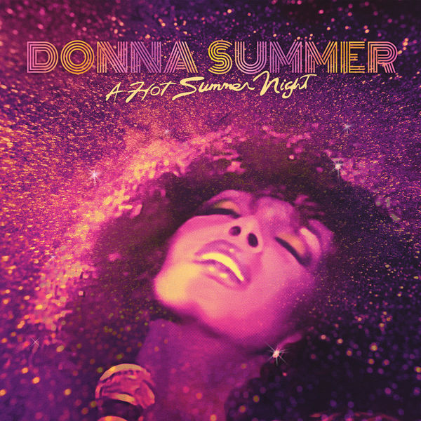 Donna Summer - A Hot Summer Night (Live at Pacific Amphitheatre, Costa Mesa, California, 6th August 1983) (audio Version)
