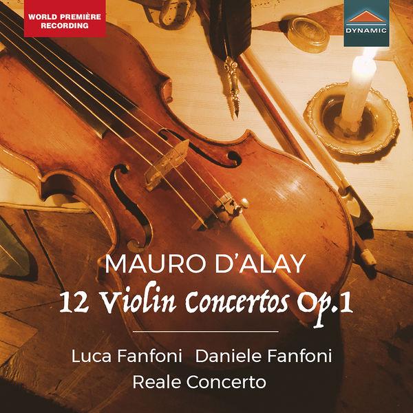 Reale Concerto - D'Alay: 12 Violin Concertos, Op. 1