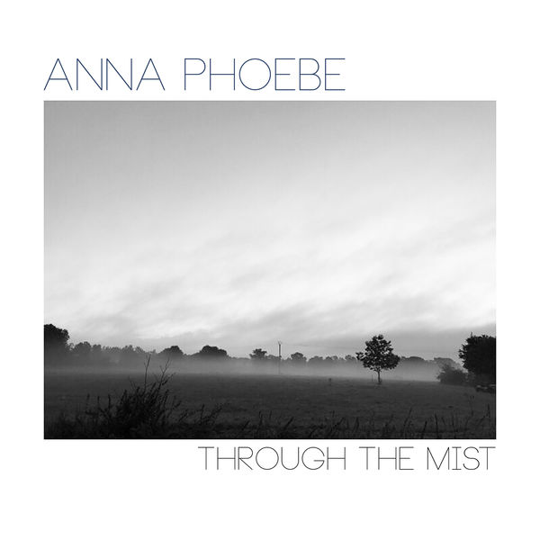 Anna Phoebe - Through The Mist (Bach recomposed)
