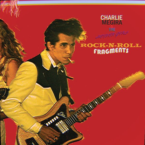 Charlie Megira & The Hefker Girl - Rock 'N' Roll Fragments