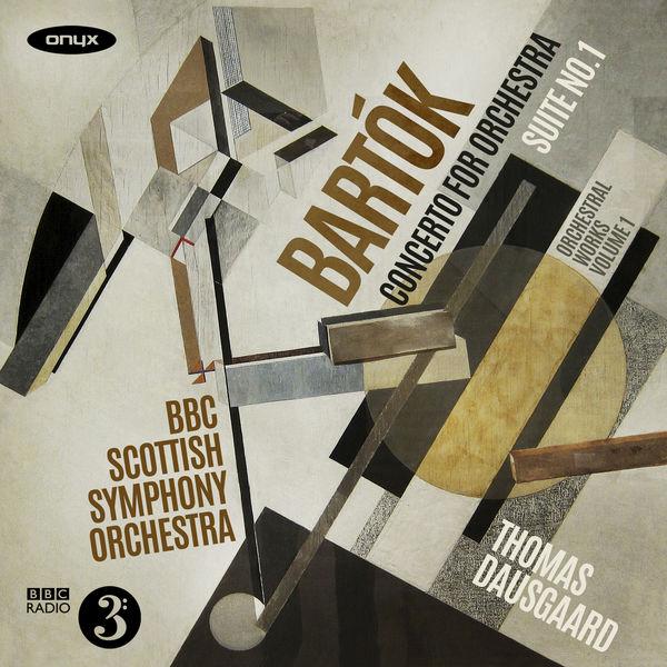 Thomas Dausgaard, BBC Scottish Symphony Orchestra - Bartok: Suite No.1 - Concerto for Orchestra