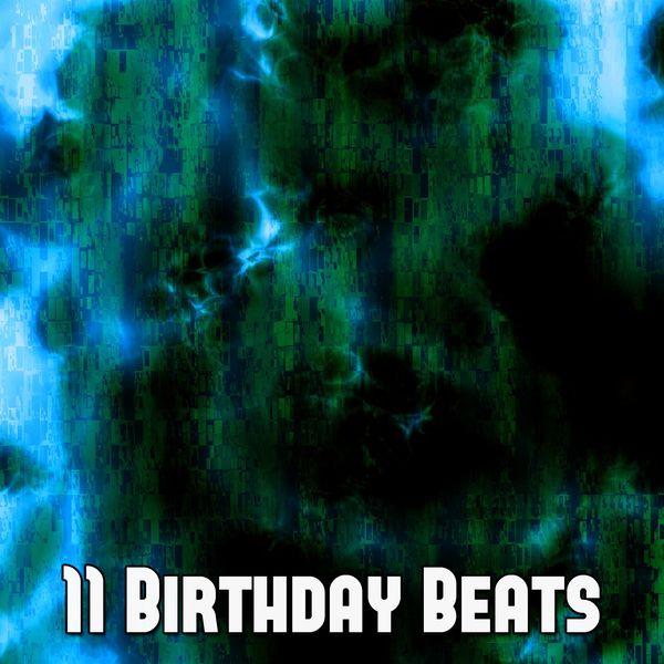Happy Birthday - 11 Birthday Beats