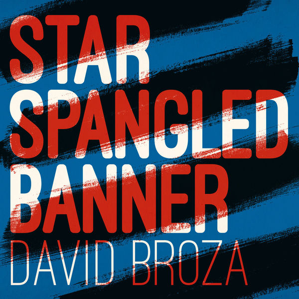 David Broza - Star Spangled Banner - Single