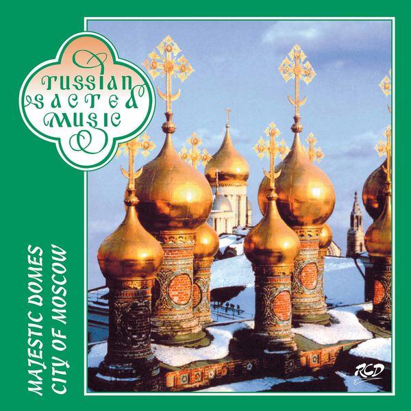 Mikhail Glinka Majestic Domes City of Moscow