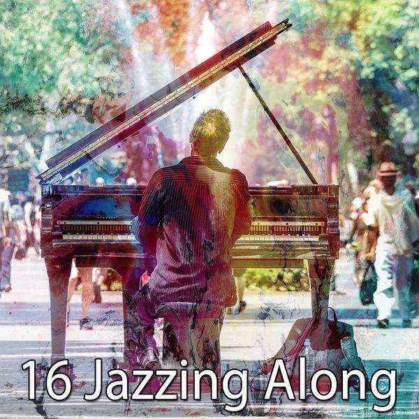 Nova Bossa - 16 Jazzing Along