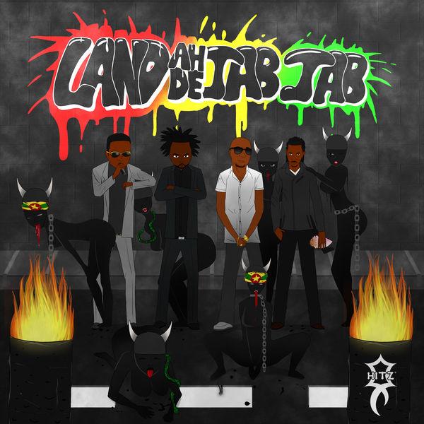 Hitz - Land Ah' De' Jab Jab (feat. Jab King, Lavaman & Tallpree)
