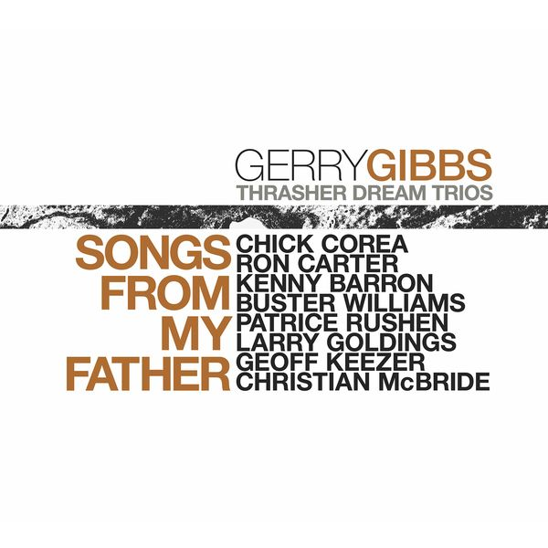 Gerry Gibbs - Songs From My Father