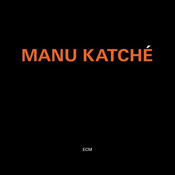 Manu Katché - Manu Katché